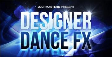 Loopmasters - Designer Dance FX