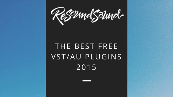Best Free VST/AU Plugins 2015